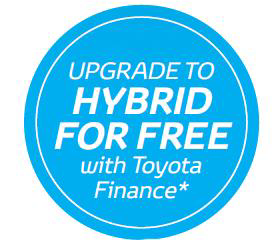 * Ask about upgrading to the Hybrid Model for Free with Toyota Finance