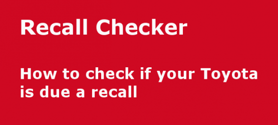 You can now check if your Toyota is due a recall online!